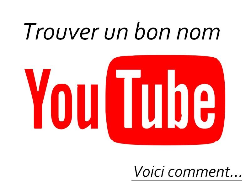 nom de chaine youtube