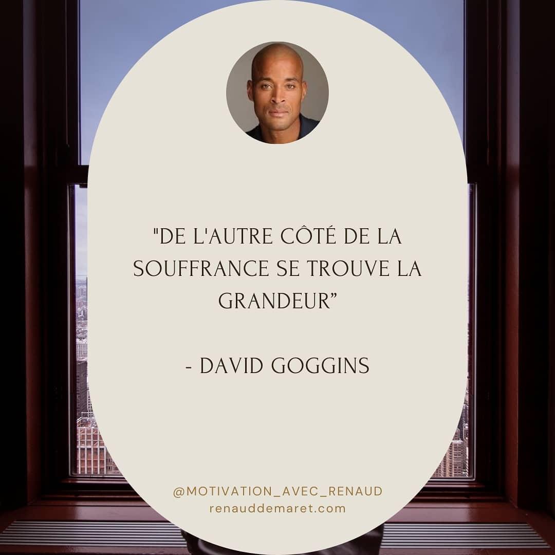 citation david goggins grandeur et souffrance