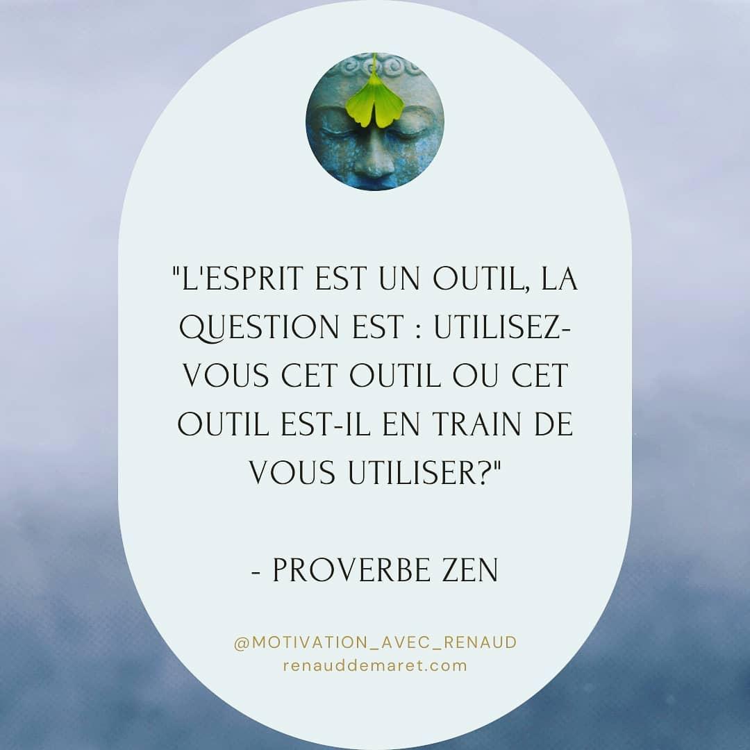 citation zen proverbe outil esprit